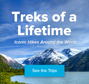 Treks of a Lifetime - See the Collection