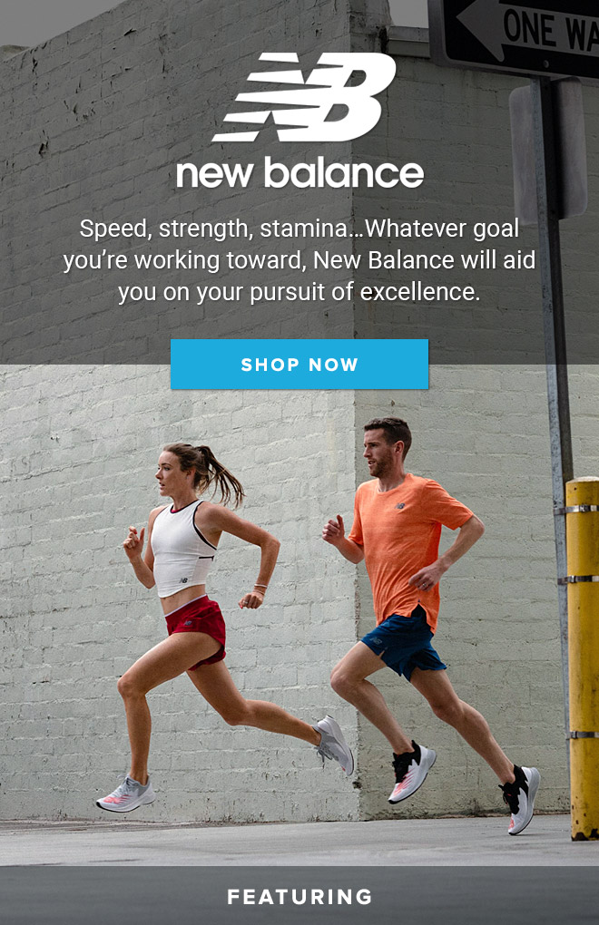 New Balance: Speed, strength, stamina... Whatever goal you're working toward, New Balance will aid you on your pursuit of excellence. // Shop Now